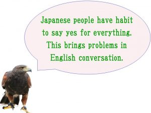Yes sometimes means no = drastic change of English for Japanese